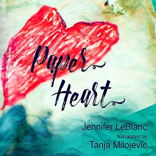 Paper Heart Audiobook By Jennifer LeBlanc cover art