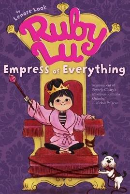 Ruby Lu Empress of Everything[RUBY LU EMPRESS OF EVERYTHING][Paperback]