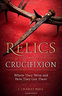 Relics from the Crucifixion (1622823273) | Amazon price tracker / tracking, Amazon price history charts, Amazon price watches, Amazon price drop alerts