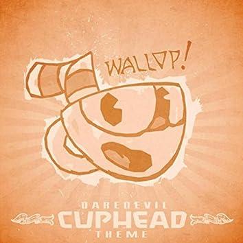Cuphead Theme (Daredevil) Wallop!