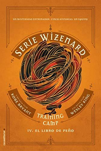Training camp. El libro de Peño: Serie Wizenard. Libro IV (Roca Juvenil)