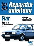Fiat Regata 1,3/1,5-Liter-Motor ab Sept. 1983: 1,3-Liter-Motor / 1.5-Lister-Motor // Reprint der 7. Auflage 1991