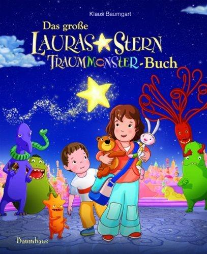 Das große Lauras-Stern-Traummonster-Buch von Baumgart. Klaus (2011) Gebundene Ausgabe