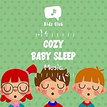 ! ! ! ! ! ! ! ! Cozy Baby Sleep Music ! ! ! ! ! ! ! !