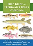 Field Guide to Freshwater Fishes of Virginia