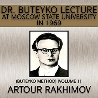 Dr. Buteyko Lecture at Moscow State University in 1969 cover art