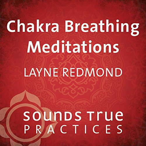 Chakra Breathing Meditations audiobook cover art