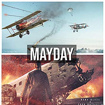 Mayday (feat. Zack Nazareth)