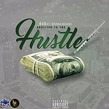 Addicted to the Hustle (feat. Neisha Neshae)