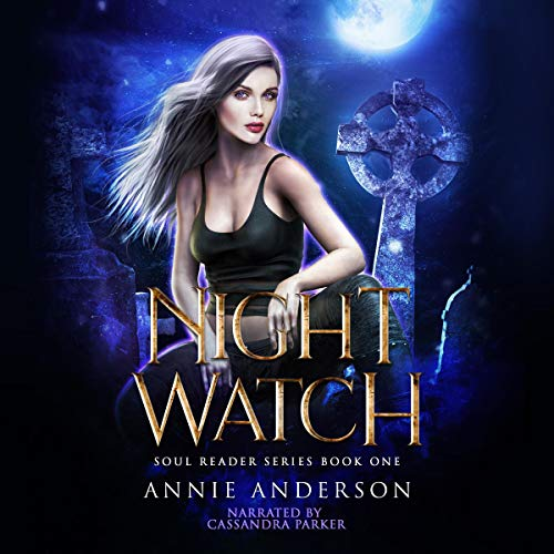 Night Watch Audiobook By Annie Anderson cover art
