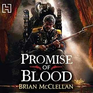 Promise of Blood     The Powder Mage Trilogy, Book 1              Autor:                                                                                                                                 Brian McClellan                               Sprecher:                                                                                                                                 Christian Rodska                      Spieldauer: 19 Std.     111 Bewertungen     Gesamt 4,6