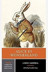Alice in Wonderland (Third Edition) (Norton Critical Editions) Kindle Edition