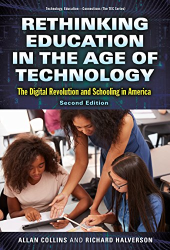 Rethinking Education in the Age of Technology: The Digital Revolution and Schooling in America (Technology, Education--C