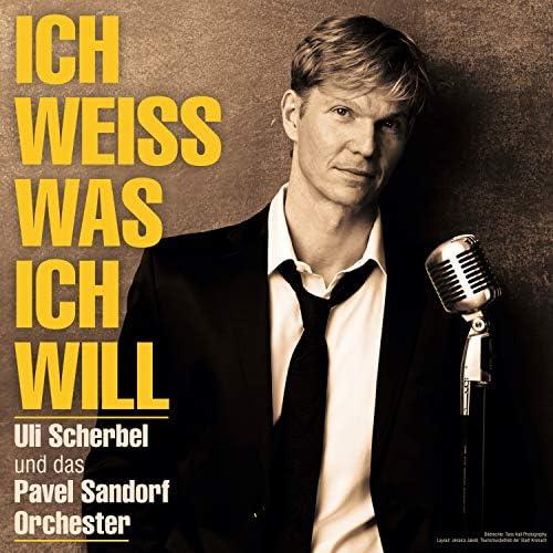 Uli Scherbel & Pavel Sandorf Orchester