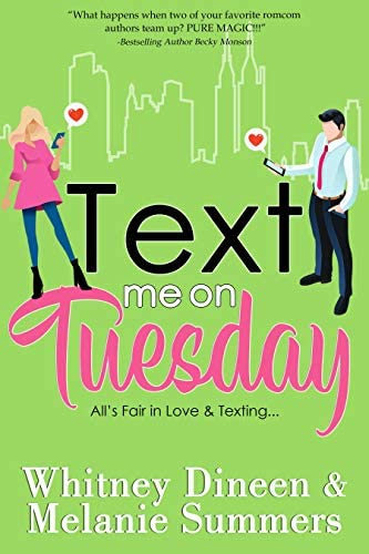 Text Me On Tuesday All is Fair in Love and Texting An Accidentally in Love Story Book 1 product image