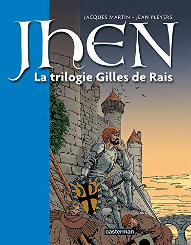 Les aventures de Jhen, Tome 1 : La trilogie Gilles de Rais