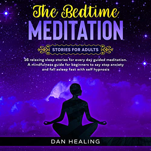 The Bedtime Meditation: Stories for Adults cover art