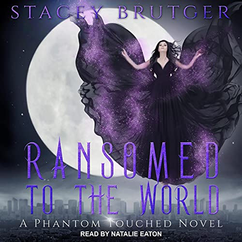 Ransomed to the World Audiobook By Stacey Brutger cover art