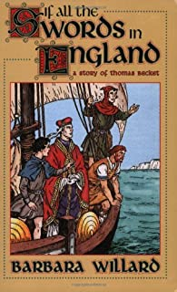 If All the Swords in England: A Story of Thomas Becket (Living History Library)