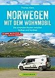 Norwegen mit dem Wohnmobil: Die schönsten Routen zwischen Südkap und Nordkap
