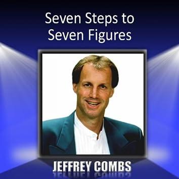 Seven Steps to Seven Figures