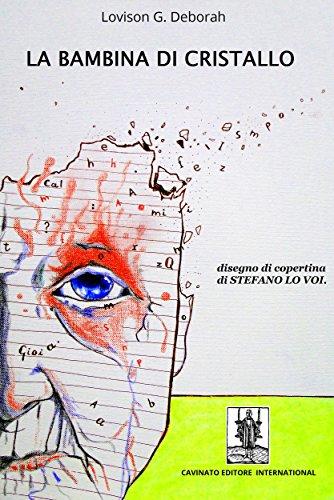 La Bambina di Cristallo (Italian Edition)