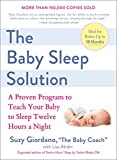 The Baby Sleep Solution: A Proven...