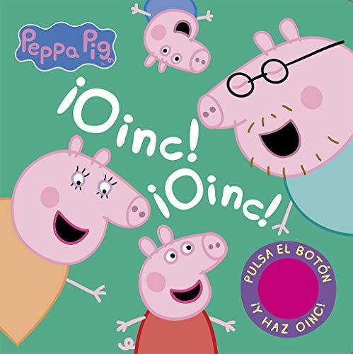 ¡Oinc! ¡Oinc! (Libro con sonidos) (Peppa Pig): Pulsa el bo
