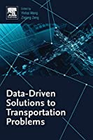 Data-Driven Solutions to Transportation Problems