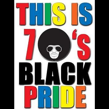 This Is 70's Black Pride