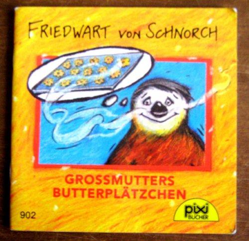 Pixi-Buch Nr. 902, Serie 106: Friedwart von Schnorch-Grossmutters Butterplätzchen