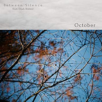 October (feat. Elijah Bisbee)