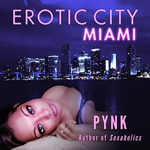 Erotic City: Miami audiobook cover art