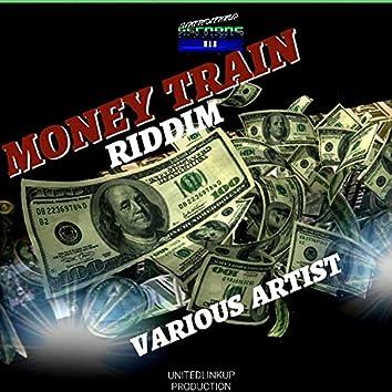 MONEY TRAIN RIDDIM