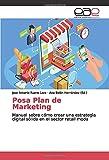 Posa Plan de Marketing: Manual sobre cómo crear una estrategia digital sólida en el sector retail moda