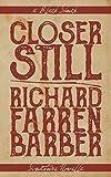 Closer Still (Black Shuck Signature Novellas)