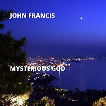 Mysterious God