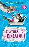 Brathering Reloaded (Brathering-Reihe 2) (German Edition)