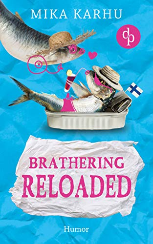 Brathering Reloaded (Brathering-Reihe 2)