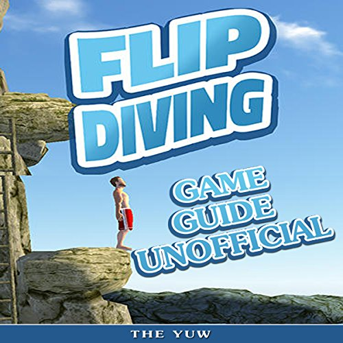 Flip Diving Game Guide Unofficial audiobook cover art