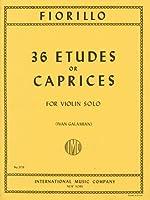 フィオリロ : 36の練習曲/ガラミアン編/インターナショナル・ミュージック社/バイオリン教本