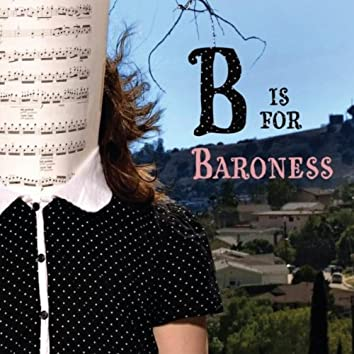 B is for Baroness