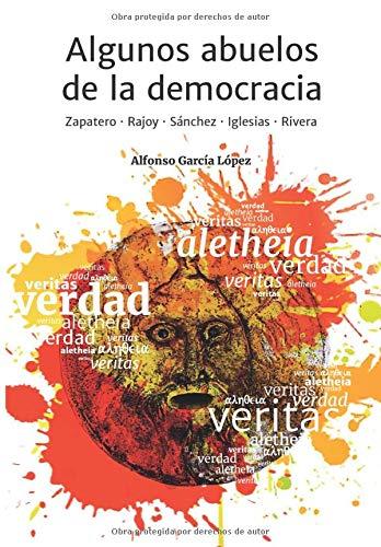 Algunos abuelos de la democracia