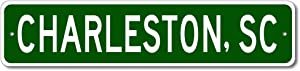 Charleston, South Carolina - USA City and State Street Sign - Personalized Metal Street Sign, Man Cave Destination Sign, Idea, Pub Bar Wall Decor, Made in USA - 4x18 inches