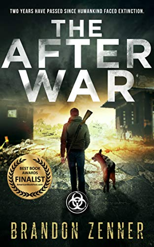 The After War: (Book One of The After War Series) by [Brandon Zenner]