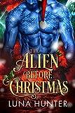 The Alien Before Christmas: A Sci-Fi Alien Romance