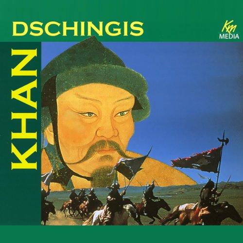 Dschingis Khan. Die Geißel Gottes Titelbild