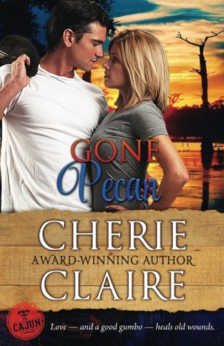 Download Gone Pecan (Cajun Embassy) 1537757512