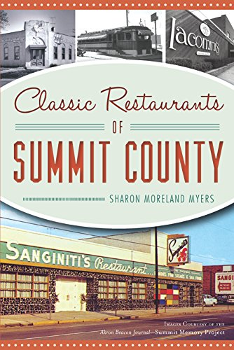 Classic Restaurants of Summit County (American Palate) (English Edition)