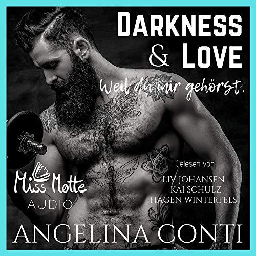 Darkness & LOVE. Weil du mir gehörst Titelbild